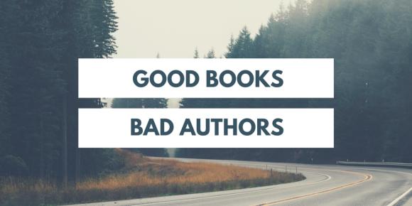good books bad authors