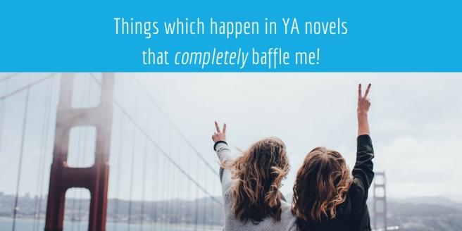 weird things in YA novels