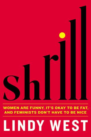 shrill
